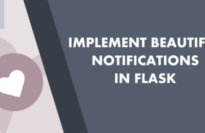 How to implement beautiful notifications in Flask