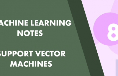 Machine Learning Part 8: Support Vector Machines